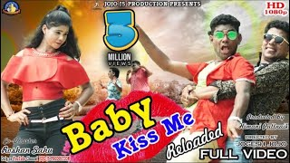 Song of baby kiss me return introducing stylish hero - piku super comedian -jogesh jojo manisha, bishnu & rajesh singer- santanu sital music- milan suna ly...
