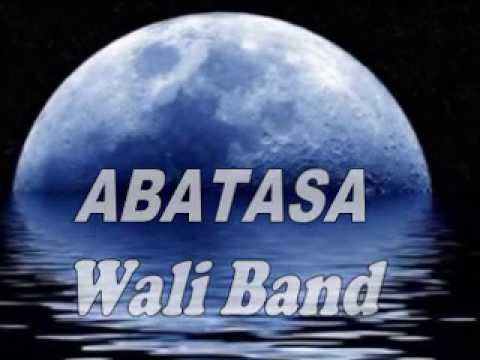 ABATASA by WALI BAND Lyric gillang styawan