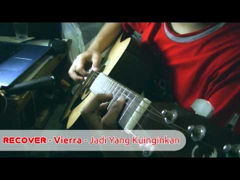 Vierra - Jadi Apa Yang Kuinginkan Acoustic Cover by Riadyawan