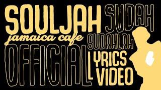 Jamaica Cafe - Sudah Sudahlah (Lyrics Video)