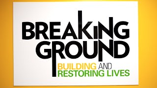 Customer Spotlight: Breaking Ground