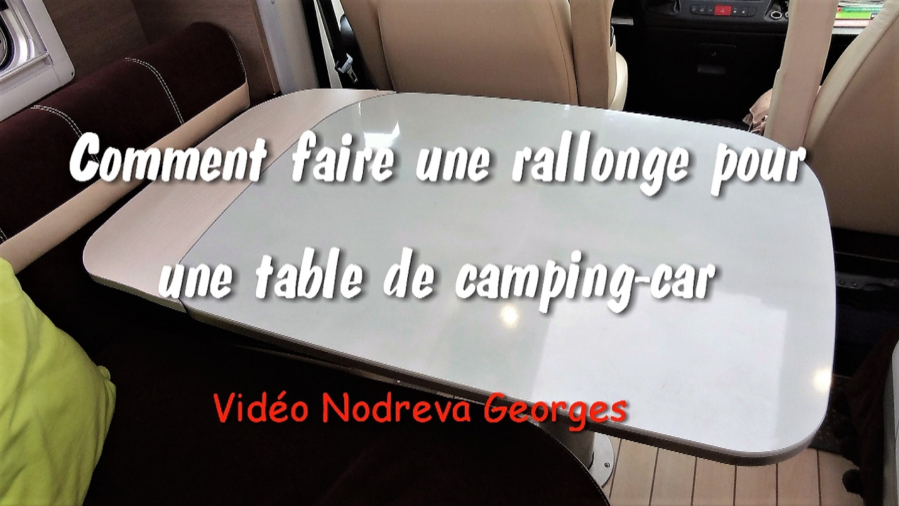 comment faire une rallonge de table de camping car youtube. Black Bedroom Furniture Sets. Home Design Ideas