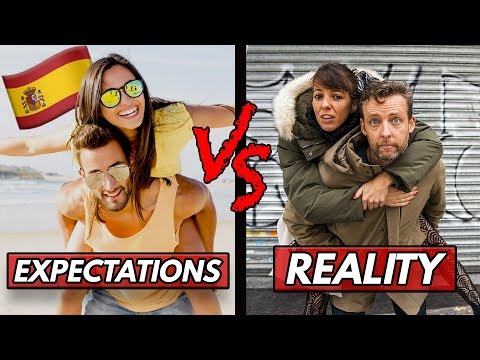 Life in Spain: Expectations VS Reality