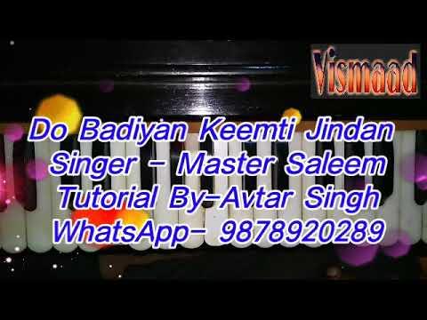 Learn Song Do Badiyan Keemti Jindan ( Master Saleem ) On Harmonium
