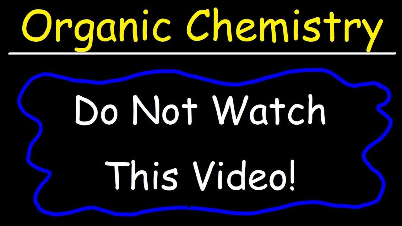 Organic Chemistry - YouTube