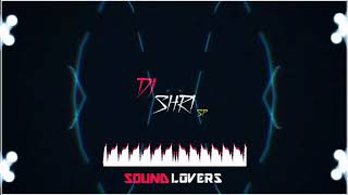 🚢 🚦 SHIP HORN 🚨 💨MIX DJ SHRI SP SOUND LOVERS Mp3 128kbps mp3
