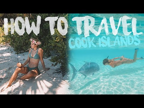 How To Travel The COOK ISLANDS