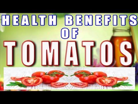 Health Benefits of Tomatoes II टमाटर के स्वास्थ लाभ  II
