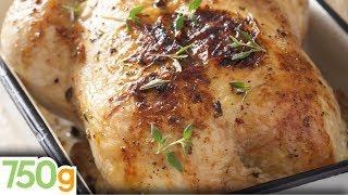 Recette de poulet rôti inratable / Roast Chicken Recipe - English Subtitles - 750 Grammes