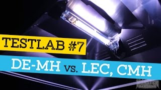 testlab 7   grow light comparisons   de mh testing vs lec se mh cmh de hps   uvb uvc info