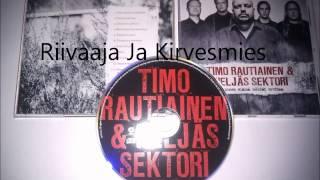 Timo Rautiainen - Riivaaja Ja Kirvesmies
