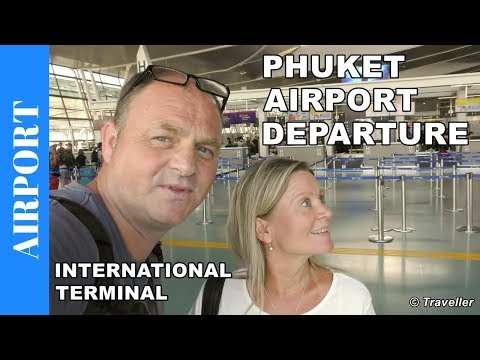 DEPARTURE from Phuket International Airport – International Terminal