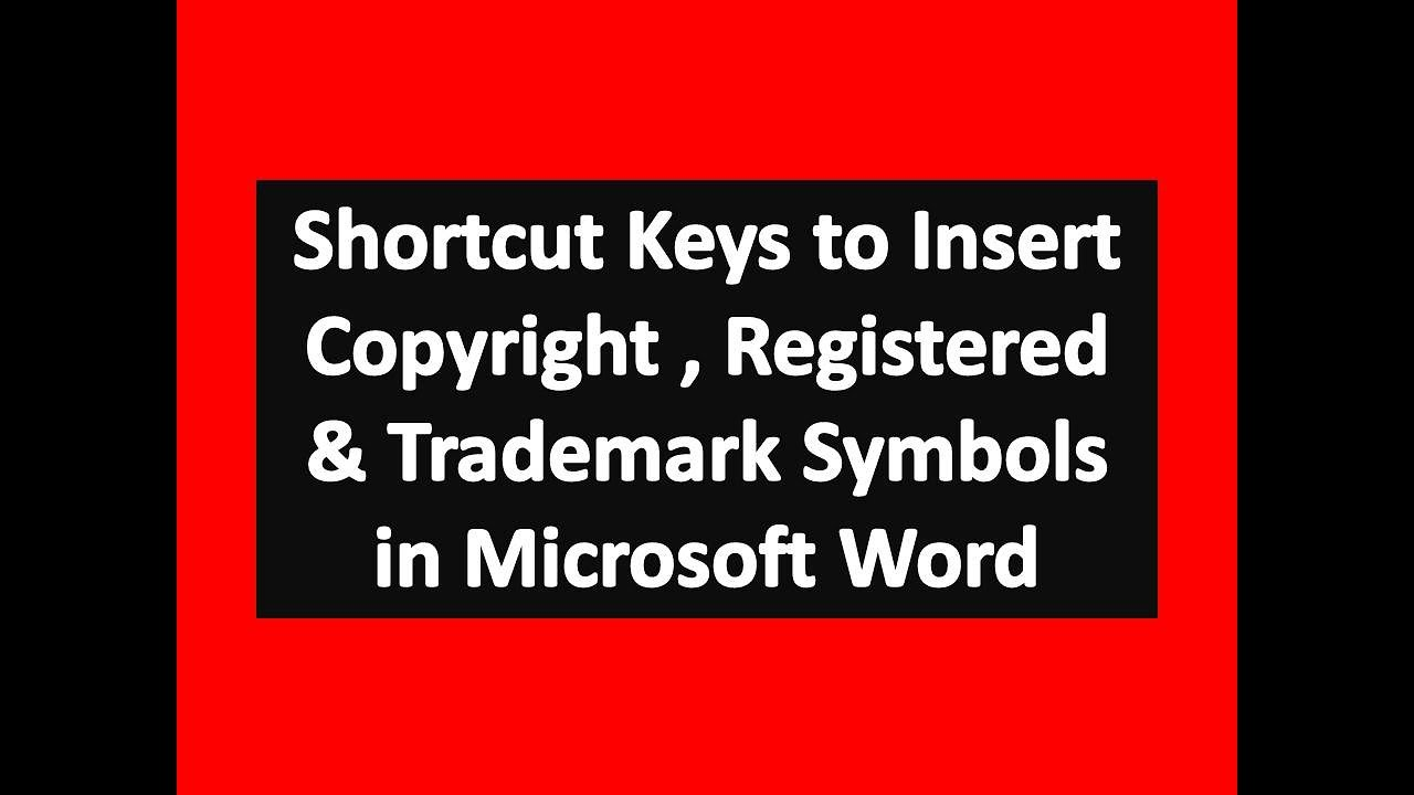 Shortcut Keys To Insert Copyright Registered Trademark Symbols