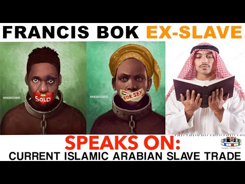 🕌ISLAM AND THE MODERN SLAVE TRADE  🇦🇪🇸🇩🇱🇾FRANCIS BOK (EX-SLAVE) INTERVIEW
