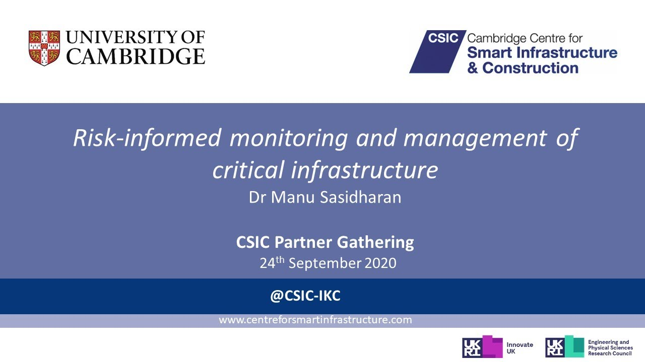 Risk-informed monitoring and management of critical infrastructure – Dr Manu Sasidharan