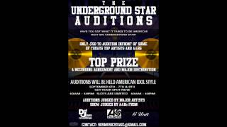"Major Record Label and Distribution Deal Audition : ""The Underground Star Presents"""