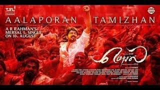 Mersal Movie Aalapporan Tamilan Official song Full HD
