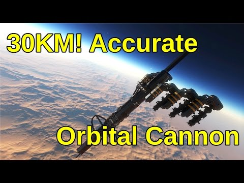 30KM Accurate Orbital Cannon | Space Engineers