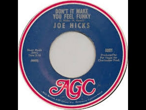 Joe Hicks - Dont it Make You Feel Funky