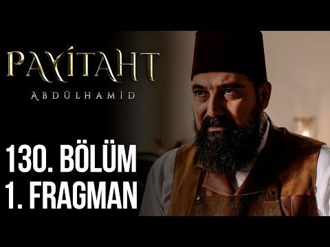 مسلسل السلطان عبد الحميد الثاني الحلقة 130