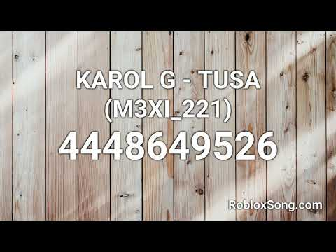 Karol G Tusa M3xi 221 Roblox Id Music Code Youtube