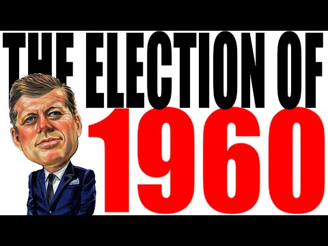 1960 Presidential Election Explained