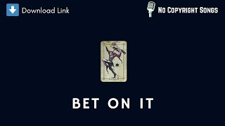 download bet on it song