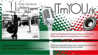 Lino Patruno, The European Jazz Stars - Echoes of Harlem