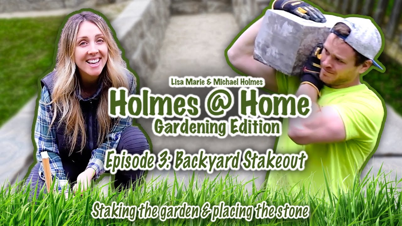 """The Holmes Get To Work! """"Holmes @ Home Gardening Edition"""""""