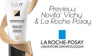 Preview: Vichy - La Roche Posay (Collaborazione)