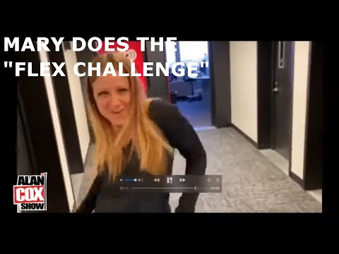 The Alan Cox Show - Mary Does the FLEX CHALLENGE