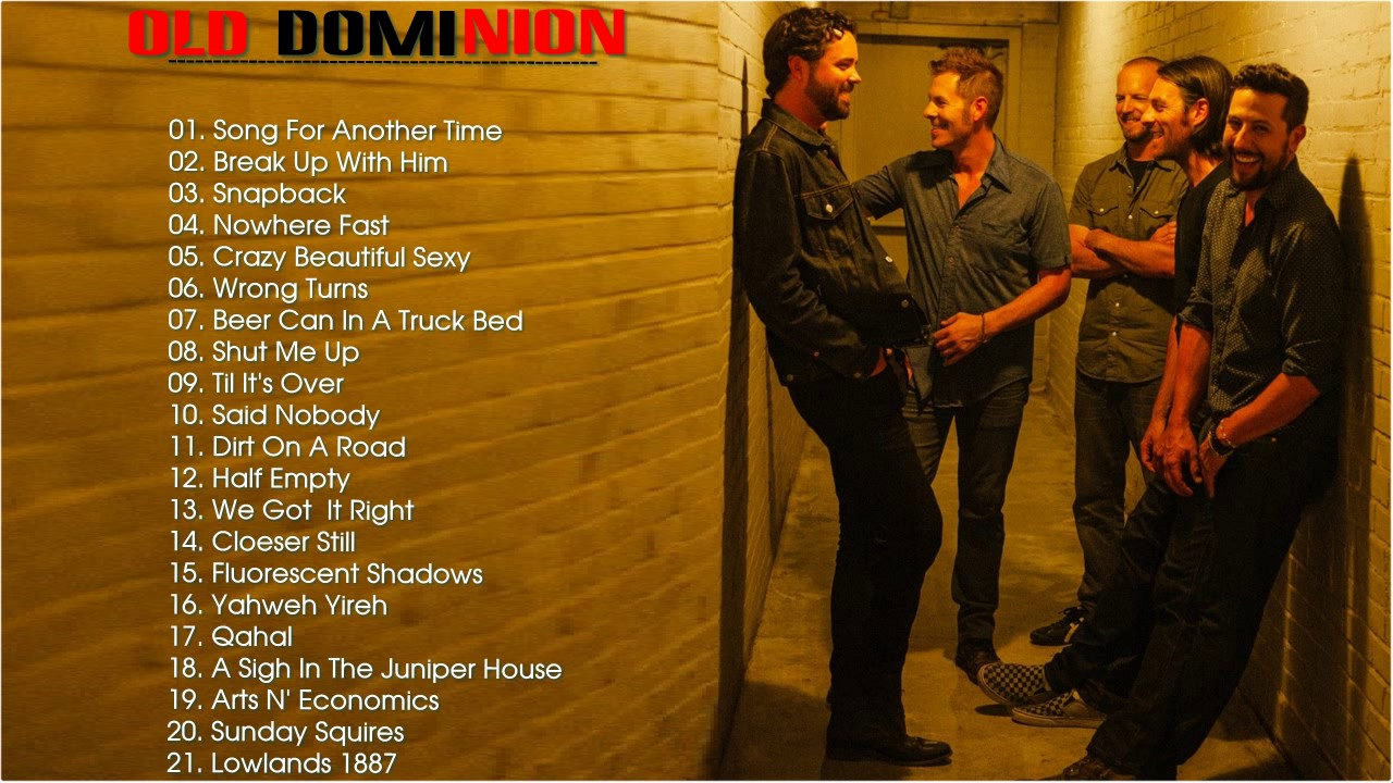 Old Dominion Greatest Hits-- The Best Songs Of Old Dominion