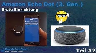 Amazon Echo Dot (3. Gen.) - Erste Einrichtung