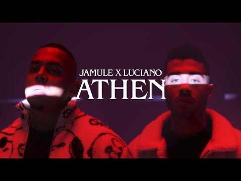 JAMULE x LUCIANO – ATHEN