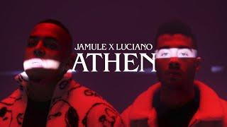 JAMULE x LUCIANO - ATHEN (prod. by Miksu / Macloud & Deats)