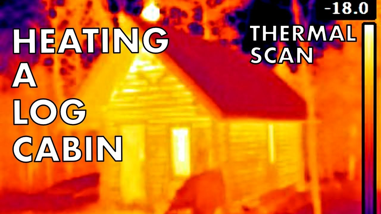 how-to-heat-an-off-grid-log-cabin-with-wood-thermal-imaging-scan-infrared