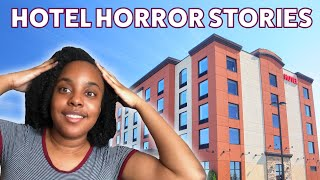 Hotel Horror Stories That Will Make You Glad You're Not Traveling