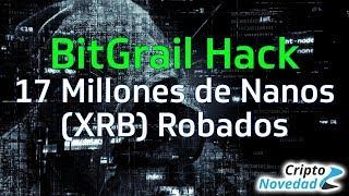 Bitgrail Hack por 17 Millones de Monedas Nano y MyEtherWallet se divide en dos