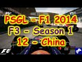 PSGL [F3] - F1 2014 PS3 - Season 1 Round 12 - China - Highlights 08/02/2015