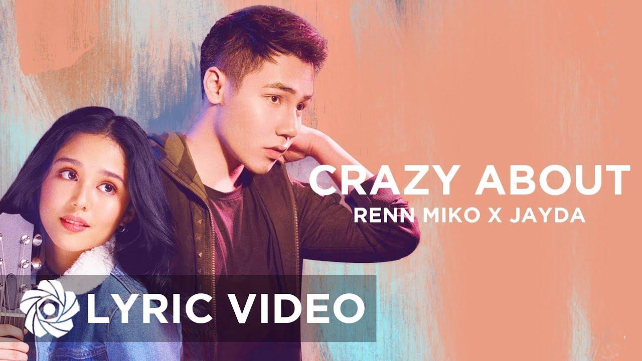 Crazy About - Renn Miko x Jayda   Lyrics