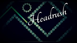 Headrush- ItzToxic (me) Demon?