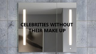 Celebrities Without Their Make Up 2 | Little Short