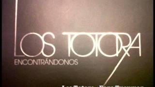 Los Totora - No se mañana