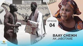 BAAY CHEIKH AK JABOTAME - Episode 4