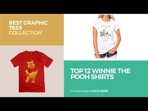 Top 12 Winnie The Pooh Shirts // Best Graphic Tees Collection