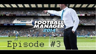 FM 2014 [Saison 1 - Episode 3] Europa League