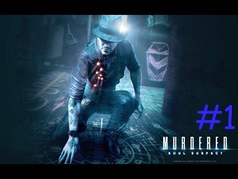 Murdered Soul Suspect:Прохождение игры.Часть первая.Я призрак
