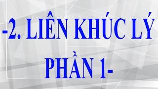 Bài 2: Hướng dẫn đàn ghita phím lõm liên khúc lý phần 1