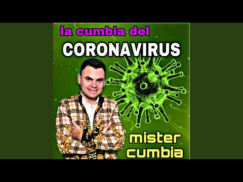 La Cumbia Del Coronavirus