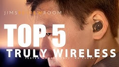 Top 5 BEST Truly Wireless Earphones - TESTED